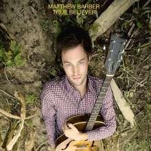 Matthew Barber: True Believer, LP