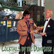 Capital B: Cocktails By The Dumpster, CD