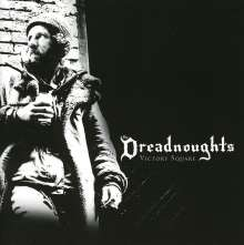 The Dreadnoughts: Victory Square, CD