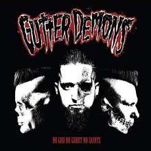 Gutter Demons: No God, No Ghost, No Saints, CD