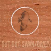 Out Out: Swan/Dive?, 2 CDs