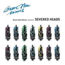 Severed Heads: Brave New Waves Session, CD