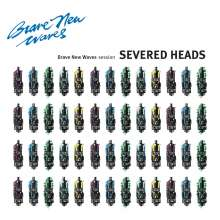 Severed Heads: Brave New Waves Session (Limited-Edition) (Blue Vinyl), LP