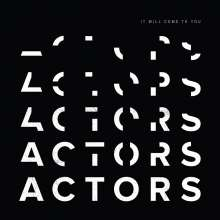 Actors: It Will Come To You, CD