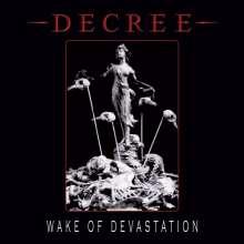 Decree: Wake Of Devastation (White Vinyl), LP