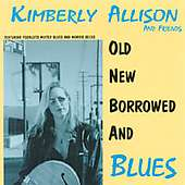 Kimberly Allison: Old New Borrowed& Blues, CD
