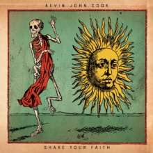 Kevin John Cook: Shake Your Faith, CD