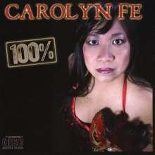 Carolyn Fe: 100 %, CD