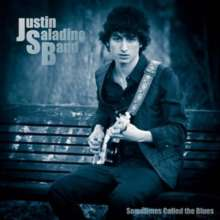 Justin Band Saladino: Sometimes Called The Blues, CD