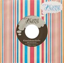 """Klaus Johann Grobe: Baby lass uns sein / Ich bin nicht der Grund, Single 7"""""""