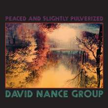 David Nance: Peaced And Slightly Pulverized, CD