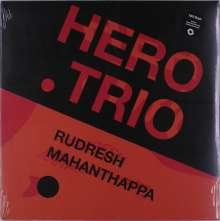 Rudresh Mahanthappa (geb. 1971): Hero Trio (180g), LP