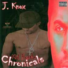 J Knox: Kid Hustle Chronicals, CD