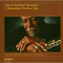 David 'Fathead' Newman (1933-2009): I Remember Brother Ray, CD