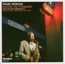 Frank Morgan (Jazz) (1933-2007): Raising The Standard - Live 2003, CD
