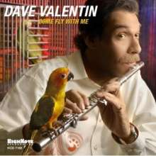 Dave Valentin (1952-2017): Come Fly With Me, CD
