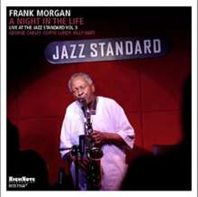 Frank Morgan (Jazz) (1933-2007): Night In The Life - Live In N.Y. 2003, CD