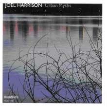 Joel Harrison (geb. 1957): Urban Myths, CD