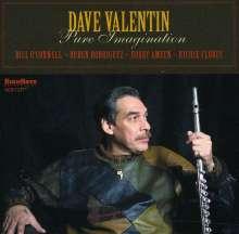 Dave Valentin (1952-2017): Pure Imagination, CD