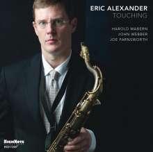 Eric Alexander (geb. 1968): Touching, CD