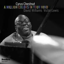 Cyrus Chestnut (geb. 1963): A Million Colors in Your Mind, CD