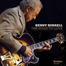 Kenny Burrell (geb. 1931): The Road To Love: Live 2015, CD