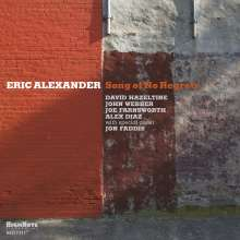 Eric Alexander (geb. 1968): Song Of No Regrets, CD