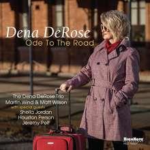 Dena DeRose (geb. 1966): Ode To The Road, CD