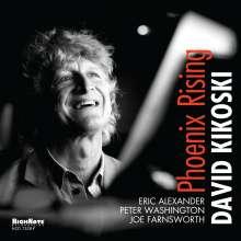 David Kikoski (geb. 1961): Phoenix Rising, CD