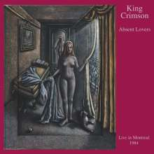 King Crimson: Absent Lovers: Live In Montreal, 2 CDs