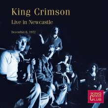 King Crimson: Live In Newcastle December 8, 1972, CD