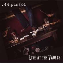 44 Pistol: Live At The Vaults, CD