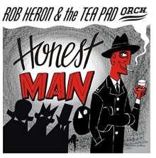 "Rob Heron & The Tea Pad Orchestra: Honest Man (mono), Single 7"""