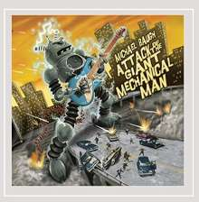 Michael Baugh: Attack Of The Giant Mechanical Man, CD