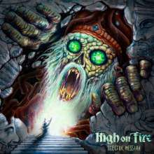 High On Fire: Electric Messiah (180g) (Limited-Edition) (Green Vinyl), 2 LPs