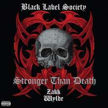 Black Label Society: Stronger Than Death (180g) (Clear Vinyl), 2 LPs