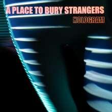 A Place To Bury Strangers: Hologram (Neon Orange Vinyl), LP