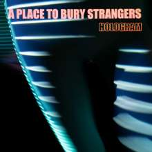 A Place To Bury Strangers: Hologram, CD