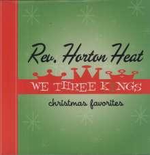 The Reverend Horton Heat: We Three Kings (180g), LP