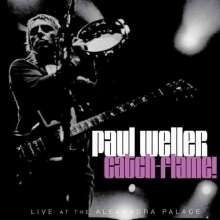 Paul Weller: Catch Flame - Live, 2 CDs