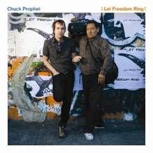 Chuck Prophet: Let Freedom Ring (180g) (LP + CD), 1 LP und 1 CD
