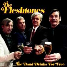 The Fleshtones: The Band Drinks For Free, LP