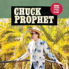 Chuck Prophet: Bobby Fuller Died For Your Sins, CD