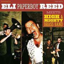 """Eli """"Paperboy"""" Reed: Eli Paperboy Reed Meets High & Mighty Brass Band, CD"""