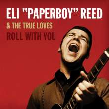 "Eli ""Paperboy"" Reed: Roll With You, 2 LPs"