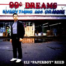 "Eli ""Paperboy"" Reed: 99 Cent Dreams, LP"