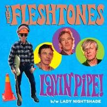 """The Fleshtones: Layin Pipe / Lady Nightshade (Limited-Edition), Single 7"""""""