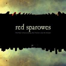 Red Sparowes: The Fear Is Excruciating But Therein Lies The Answer, LP