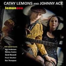 Cathy Lemons & Johnny Ace: Lemonace, CD