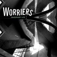 Worriers: Imaginary Life, CD